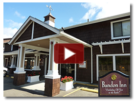 View a video about Bandon Inn
